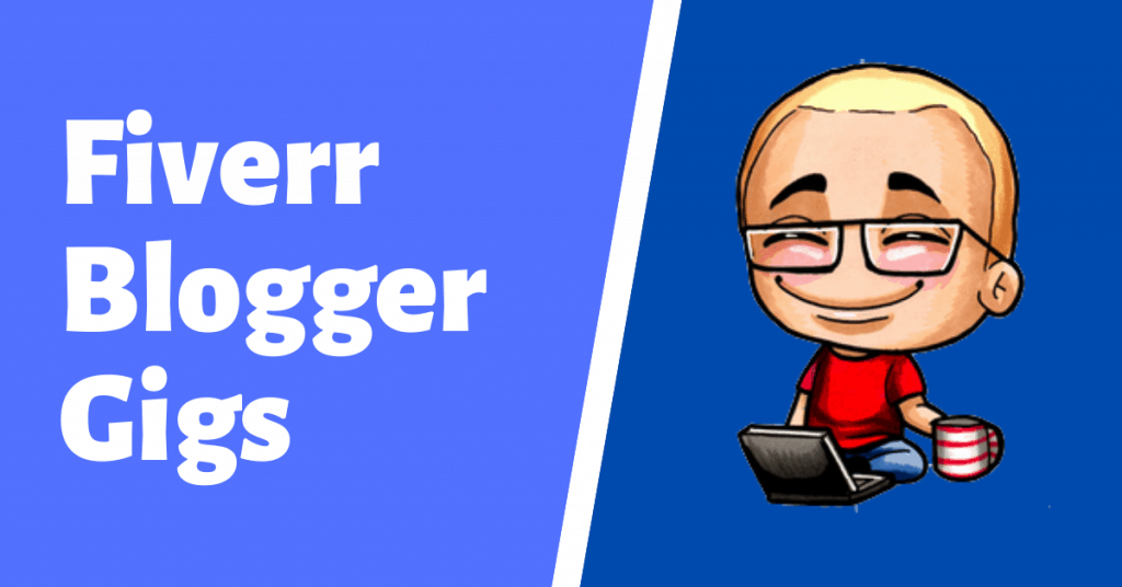fiverr blogger and seo gigs