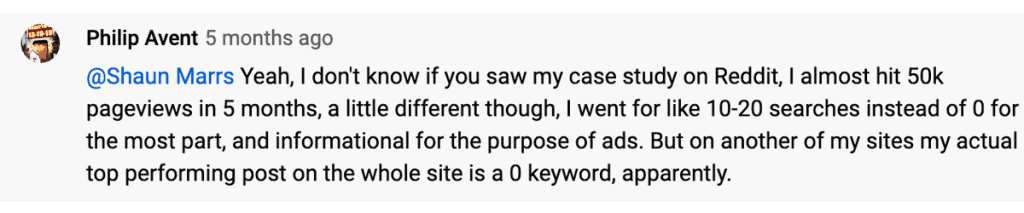 A YouTube comment from a blogger confirming that the top performing post on their blog is based around using the zero search volume keyword research strategy.